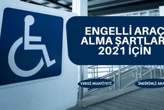 engelli araç alma şartları