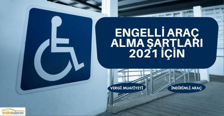 Engelli Araç Alma Şartları Nelerdir?